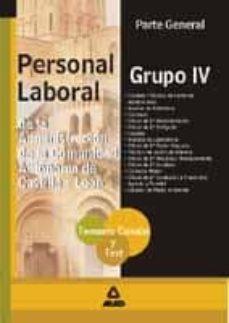 Geekmag.es Personal Laboral Grupo Iv De La Administracion De La Comunidad Au Tonoma De Castilla Y Leon: Parte General. Temario Comun Y Test Image