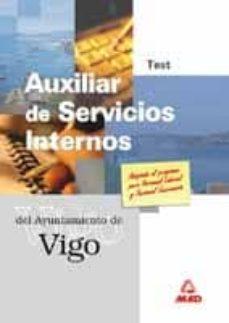 AUXILIAR DE SERVICIOS INTERNOS DEL AYUNTAMIENTO DE VIGO. TEST - VV.AA.   Triangledh.org
