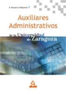 Debatecd.mx Auxiliares Administrativos De La Universidad De Zaragoza (Vol. I) : Temario Image