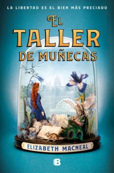 Ebook para descarga gratuita EL TALLER DE MUÑECAS (Spanish Edition)