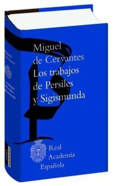 Mrnice.mx Los Trabajos De Persiles Y Segismunda (Biblioteca Clasica De La Real Academia Española) Image