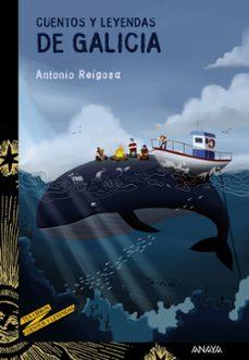 cuentos y leyendas de galicia-antonio reigosa-9788467829105