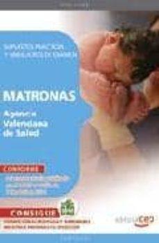 Concursopiedraspreciosas.es Matronas Agencia Valenciana De Salud. Supuestos Practicos Y Simul Acros De Examen (3ª Ed.) Image