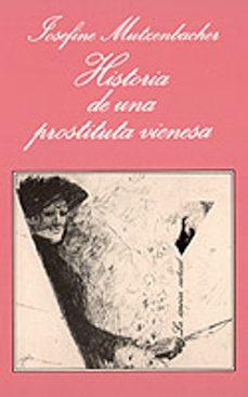 Libro descarga pdf HISTORIA DE UNA PROSTITUTA VIENESA (Literatura española)  9788472233805