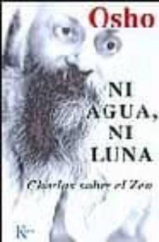 Carreracentenariometro.es Ni Agua Ni Luna: Charlas Sobre El Zen (3ª Ed.) Image