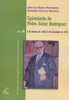 Cdaea.es Epistolario De Pedro Sainz Rodriguez (Vol. Vi): 5 De Febrero De 1 956 - 31 De Diciembre De 1965 Image