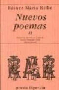 nuevos poemas ii-rainer maria rilke-9788475174105
