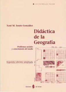 didactica de la geografia-xose manuel souto gonzalez-9788476282205