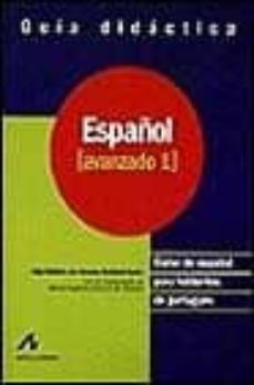 ESPAÑOL: CURSO DE ESPAÑOL PARA HABLANTES DE PORTUGUES: ESPAÑOL AV ANZADO 1: GUIA DIDACTICA - ADJA B. DE AMORIM BARBIERI DURAO |