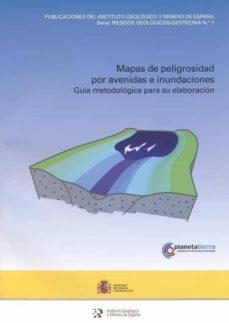 Elmonolitodigital.es Mapas De Peligrosidad Por Avenida E Inundaciones: Guia Metodologi Ca Para Su Elaboracion Image