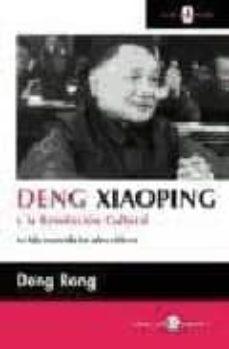 deng xiaoping y la revolucion cultural-deng rong-9788478843305