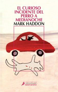 el curioso incidente del perro a medianoche-mark haddon-9788478889105