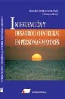 Descargando libros en pdf kindle INTERVENCION Y DESARROLLO INTEGRAL EN PERSONAS MAYORES
