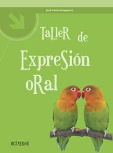 taller de expresion oral-jose cañas torregrosa-9788480637305