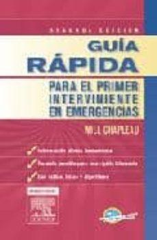 Vinisenzatrucco.it Guia Rapida Para El Primer Interviniente En Emergencias (2ª Ed.) Image