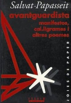 Asdmolveno.it Avantguardista. Manifestos, Cal.ligrames I Altres Poemes Image
