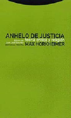 anhelo de justicia, teoria critica y religion-9788481644005