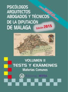 TÉCNICOS DE LA DIPUTACIÓN DE MÁLAGA TESTS VOLUMEN II - VV.AA.   Triangledh.org