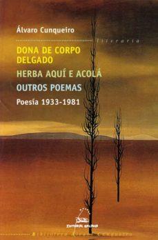 dona do corpo delgado-alvaro cunqueiro-9788482886305