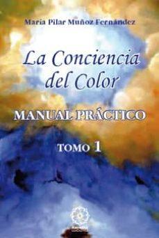 Emprende2020.es La Conciencia Del Color: Manual Practico Tomo 1 Image