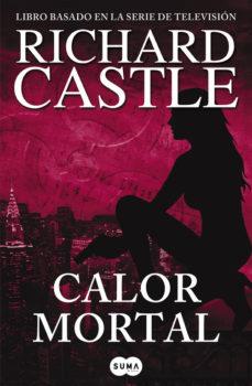 Permacultivo.es Calor Mortal (Serie Castle 5) Image