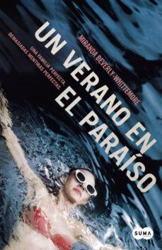 Descargar libros electrónicos gratis en línea pdf UN VERANO EN EL PARAISO in Spanish de MIRANDA BEVERLY-WHITTEMORE 9788483659205 RTF