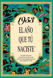 1953 el año que tu naciste-rosa collado bascompte-9788488907905
