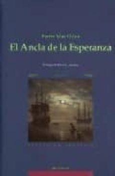 Descargar ebooks amazon gratis EL ANCLA DE LA ESPERANZA in Spanish de PIERRE MAC ORLAN 9788489213005
