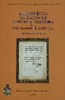 Curiouscongress.es Archivo De La Coleccion De Pintura Y Escultura De La Real Academi A De La Historia: Catalogo E Indices Image