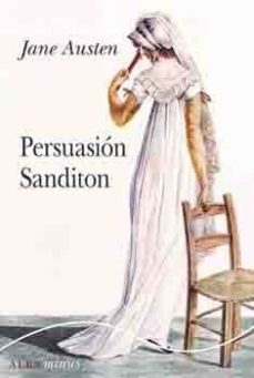 Descarga de ebooks zip PERSUASION / SANDITON  9788490653005 (Literatura española)