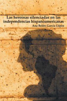 Bressoamisuradi.it (I.b.d.) Las Heroinas Silenciadas En Las Independencias Hispanoamericanas Image