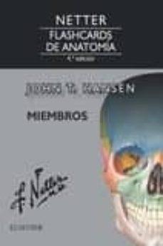 Descarga gratuita de libros electrónicos de mobipocket. NETTER. FLASHCARDS DE ANATOMÍA. MIEMBROS, 4ª ED. 9788491132905