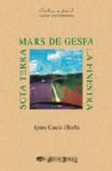 mars de gespa/la finestra/sota terra-ignasi garcia-9788492408405