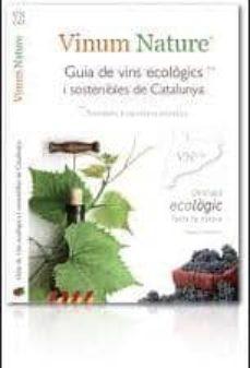 Encuentroelemadrid.es Vinum Naturae. Guia De Vins Ecologics I Sostenibles De Catalunya Image