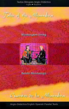 cuentos de la alhambra = tales of the alhambra (ed. bilingüe ingl es-español)-washington irving-9788493916305