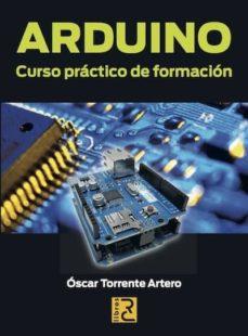 Descargar ARDUINO: CURSO PRACTICO DE FORMACION gratis pdf - leer online