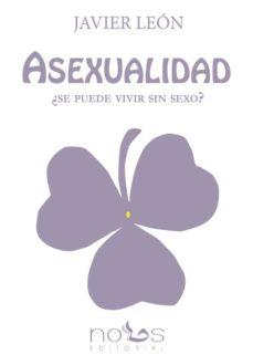 Javiercoterillo.es Asexualidad ¿Se Puede Vivir Sin Sexo? Image