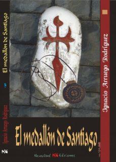 el medallon de santiago-ignacio arruego rodriguez-9788494270505