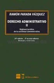derecho administrativo ii: regimen juridico de la actividad administrativa (24ª ed.)-9788494878305