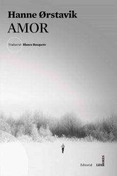 Descarga gratuita de libros electrónicos para android. AMOR 9788494904905 de HANNE ORSTAVIK en español