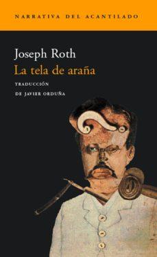 Descargar libros en línea gratis para ipad LA TELA DE ARAÑA (Spanish Edition)  de JOSEPH ROTH 9788495359605