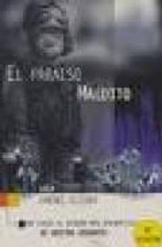 Lofficielhommes.es El Paraiso Maldito: Un Viaje Al Rincon Mas Enigmatico De Nuestra Geografia Image