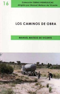 los caminos de obra-manuel mateos de vicente-9788496486805