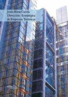 dirección estratégica de empresas turísticas (ebook)-jesus rivas garcia-9788496491205
