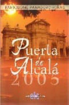PUERTA DE ALCALA 2005 - BARTOLOME PANADERO PEÑAS | Adahalicante.org