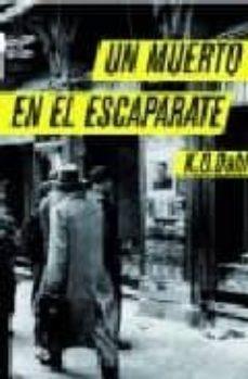E-books descargas gratuitas UN MUERTO EN EL ESCAPARATE 9788496580305
