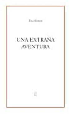 Ebook mobi descargar rapidshare UNA EXTRAÑA AVENTURA 9788496584105 en español iBook ePub