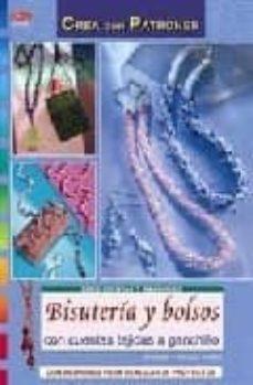 Libros electrónicos descargados gratis BISUTERIA Y BOLSOS CON CUENTAS TEJIDAS A GANCHILLO: CON PATRONES PARA REALIZAR 26 PROYECTOS de MONIKA HELBIG, NICOLE HELBIG 9788496777705