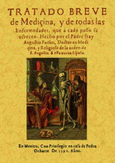 Descargar libro real en pdf TRATADO BREVE DE MEDICINA (REPROD. FACSIMIL DE LA ED. DE MEXICO, 1592) de AGUSTIN FARFAN (Spanish Edition) 9788497610605
