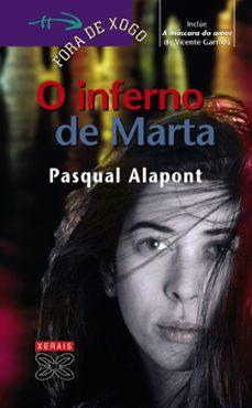 o inferno de marta; a mascara do amor-pasqual alapont-vicente garrido-9788497821605